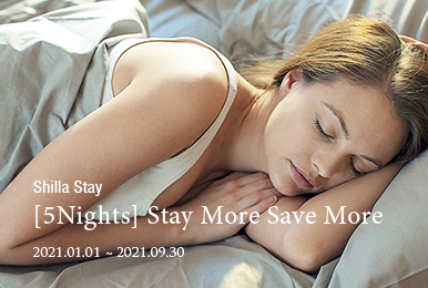 Shilla Stay - 5 Nights Stay More Save More
