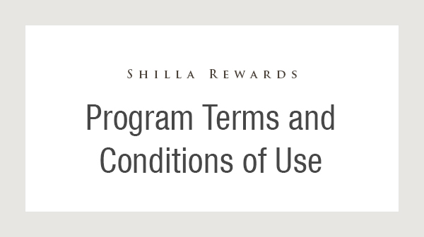 Changes of Shilla Rewards Program Terms and Conditions
